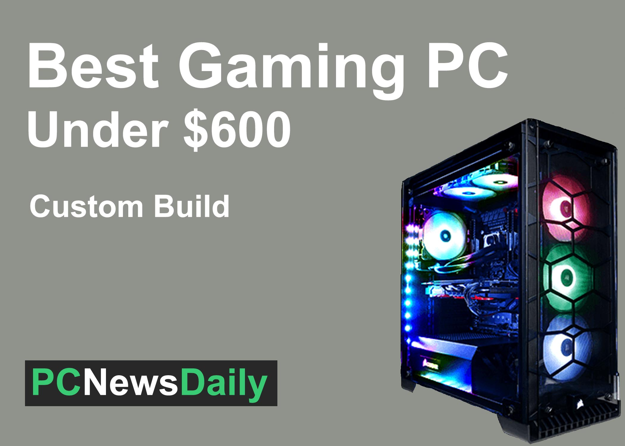 Best Gaming PC Build under 600
